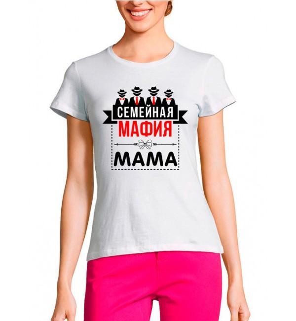 Женская футболка Семейная мафия Мама